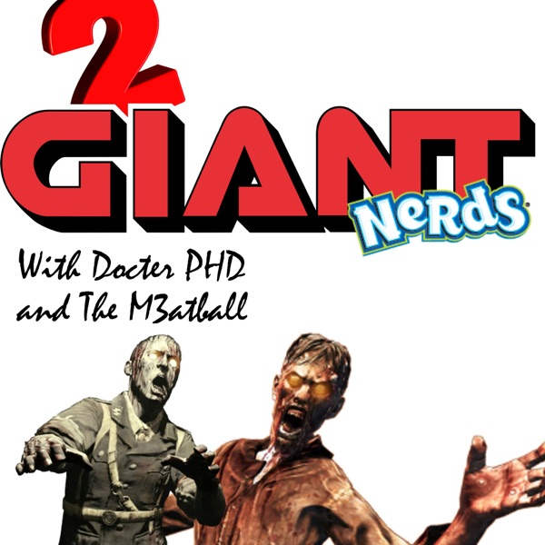 2 Giant Nerds