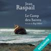 Le Camp des Saints précédé de Big Other - Jean Raspail