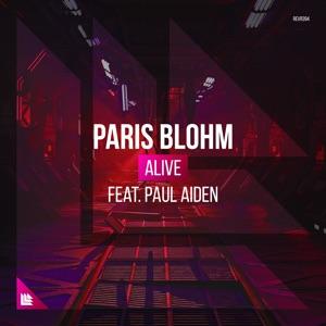 Paris Blohm - Alive feat. Paul Aiden