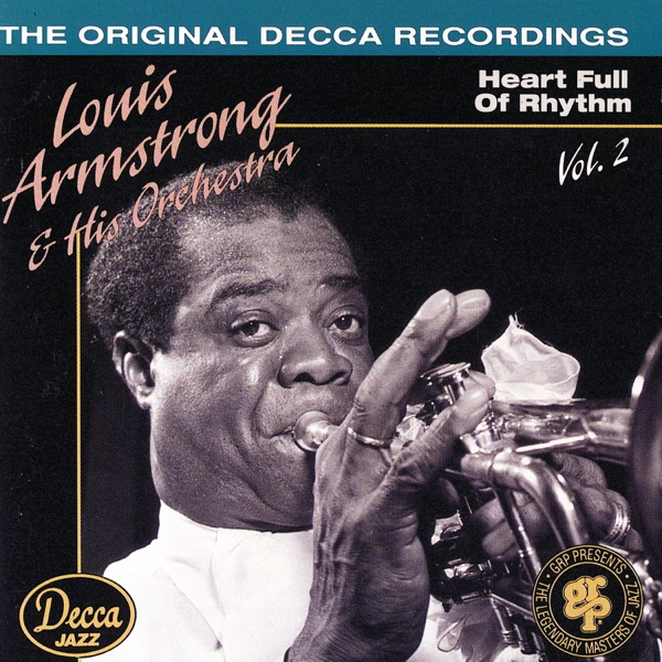 Louis Armstrong & His Orchestra, Vol. 2 (Heart Full of Rhythm)