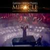 Miracle (feat. YOSHIKI) [Sarah's Version] - Sarah Brightman