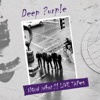 NOW What ?! (Live Tapes), Deep Purple