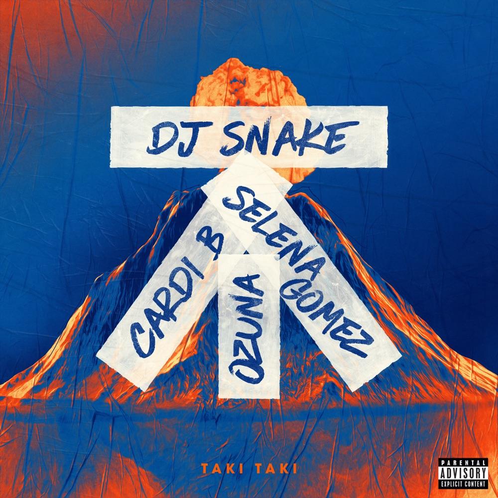 DJ Snake Taki Taki (feat. Selena Gomez, Ozuna