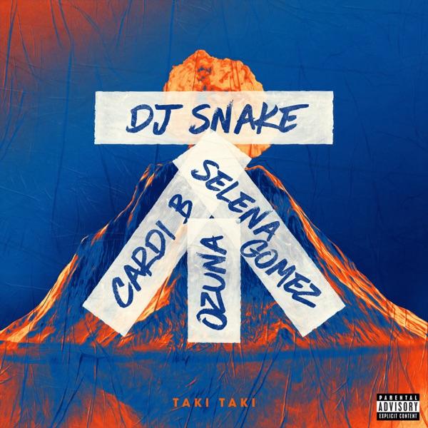 Taki Taki (feat. Selena Gomez, Ozuna & Cardi B) - Single