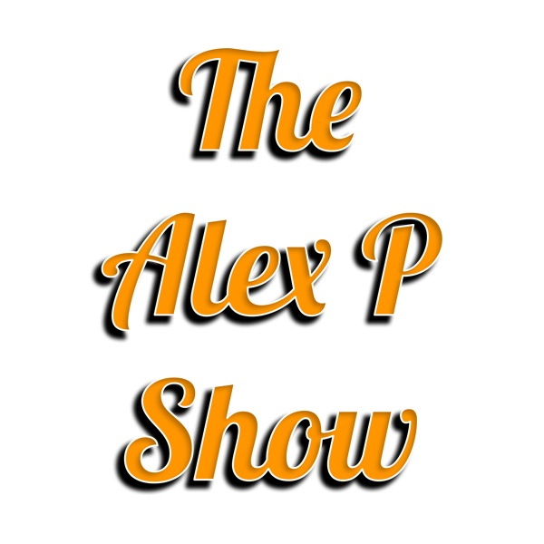 The Alex P Show