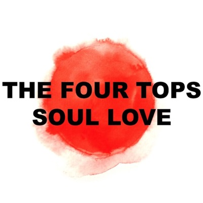 Soul Love (Live) - EP - The Four Tops
