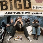 Big D and the Kids Table - My Girlfriend's on Drugs