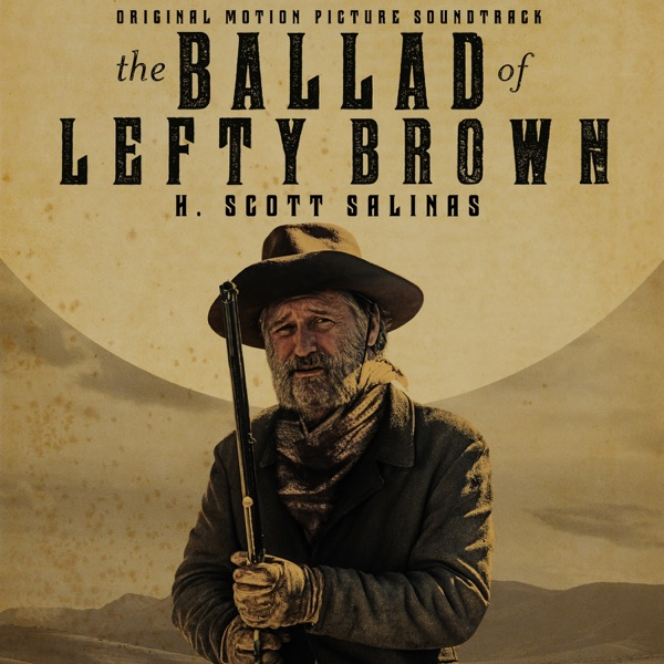The Ballad of Lefty Brown (Original Motion Picture Soundtrack)