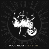 This is Hell - Lorna Shore