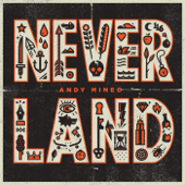 Never Land (feat. Marz) - Andy Mineo