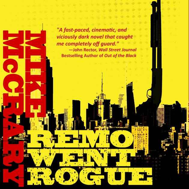 Remo Went Rogue Remo Cobb Book 1 Unabridged By Mike Mccrary On