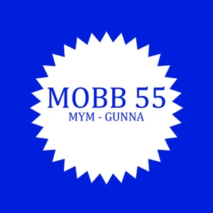 Mobb 55 (feat. Gunna) - Single Mp3 Download