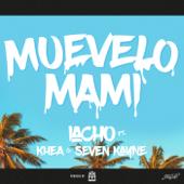Muevelo Mami (feat. Khea, Seven Kayne) - Iacho
