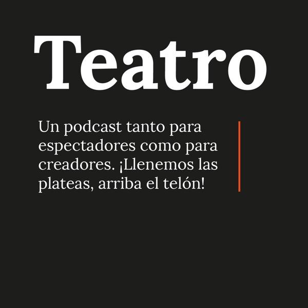 Teatro el podcast