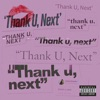 Ariana Grande - Thank U - Next
