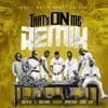 Yella Beezy - Thats On Me Remix feat 2 Chainz TI Rich The Kid Jeezy Boosie Badazz  Trapboy Freddy Song Lyrics