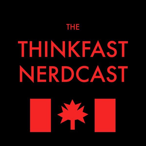 The ThinkFast Nerdcast
