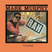 Mark Murphy - Why Don't You Do Right
