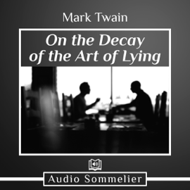 On the Decay of the Art of Lying (Unabridged) audiobook