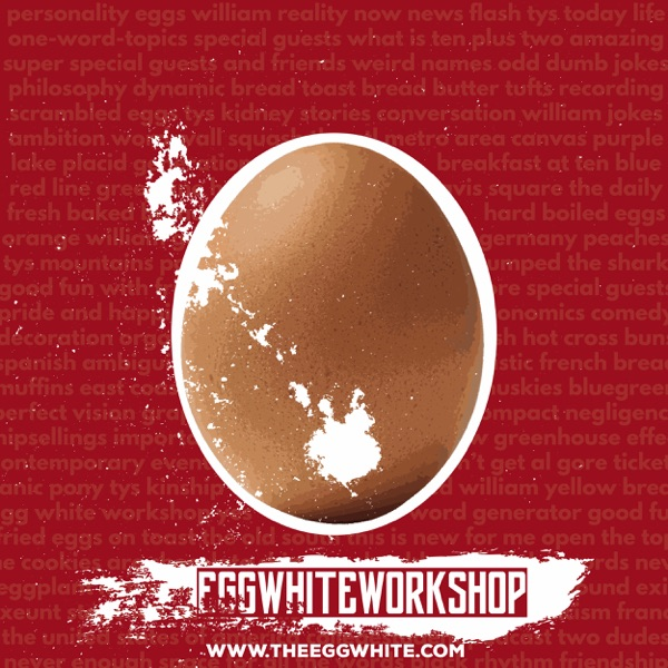 Egg White Workshop
