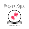 Higher Still - Monterey Music