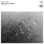 The Love Is Gone