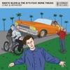 Dante Klein & The 87s - Coke & Hennessy  feat. Bone Thugs-N-Harmony
