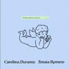 Carolina Durante - Perdona (Ahora Sí Que Sí) [feat. Amaia Romero] portada
