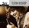 20th Century Masters - The Millennium Collection: The Best of Elvin Bishop, Elvin Bishop