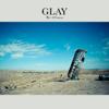 愁いのPrisoner - GLAY
