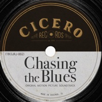 Chasing the Blues - Official Soundtrack
