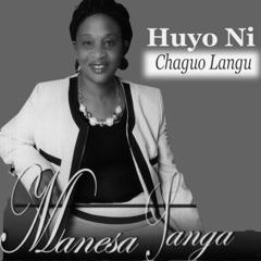Huyo Ni Chaguo Langu