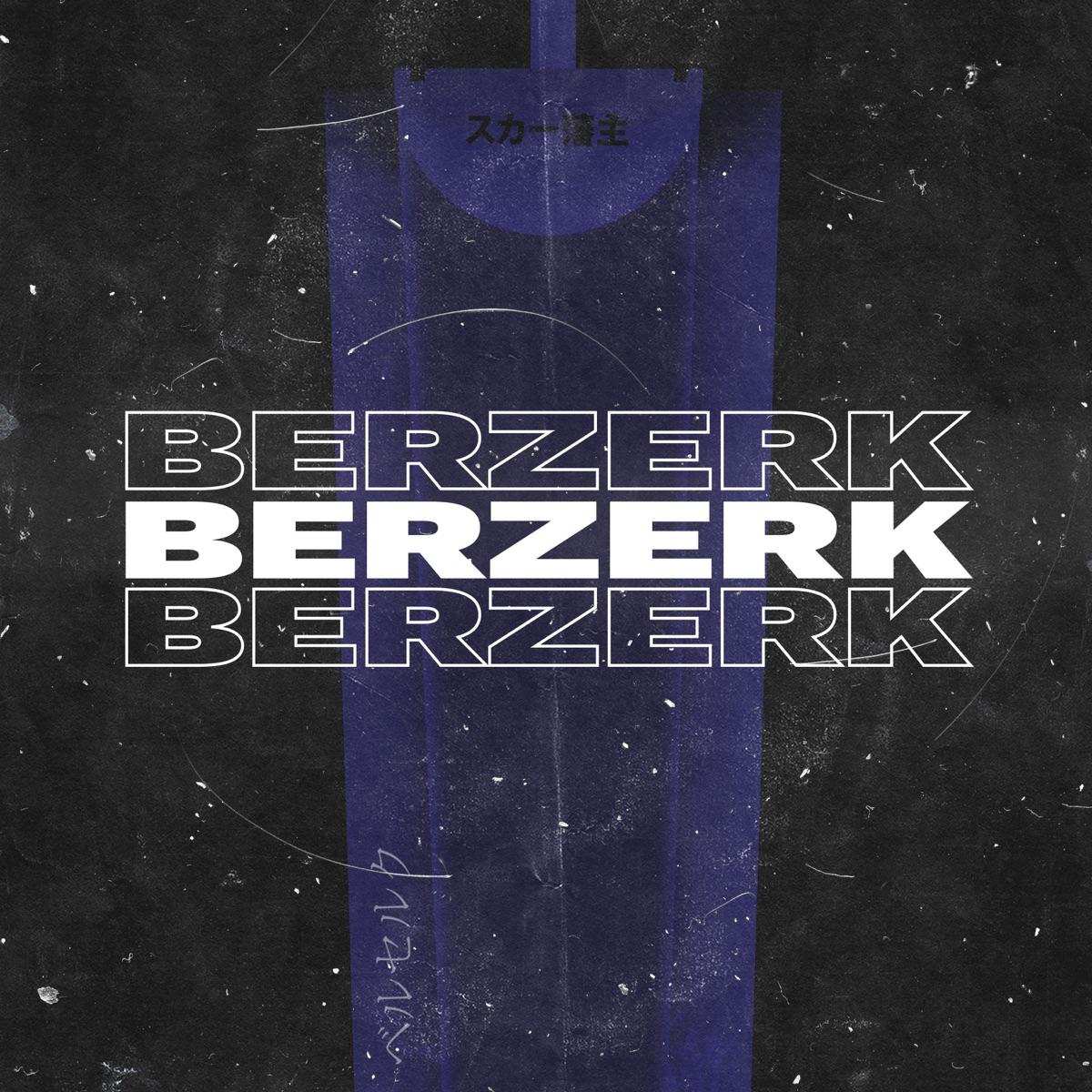 BERZERK - Single Album Cover by Scarlxrd