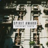 Spirit Award - Supreme Truth