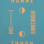 HONNE - Day 1 ◑