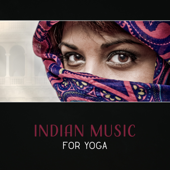 Indian Music for Yoga – Sacred Music, Indian Flute, New Age, Healing Meditation, Spiritual Transformation, Spa Music Relaxation, Traditional Sounds