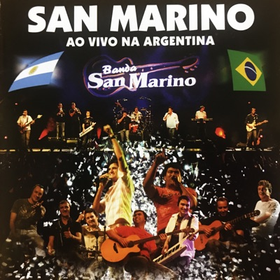 San Marino Ao Vivo na Argentina - Banda San Marino