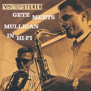 Stan Getz & Gerry Mulligan - Anything Goes