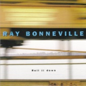 Ray Bonneville - You Know What I Mean
