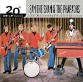 20th Century Masters - The Millennium Collection: The Best of Sam the Sham & The Pharaohs