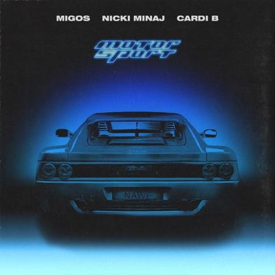 MotorSport - Migos, Nicki Minaj & Cardi B song