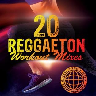 20 Reggaeton Workout Mixes – Reggaeton Nation