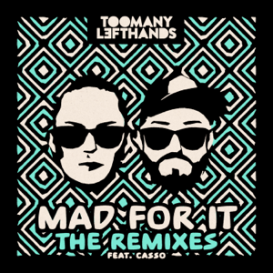 Mad for It (feat. Casso) [Clean & Sober Mix]