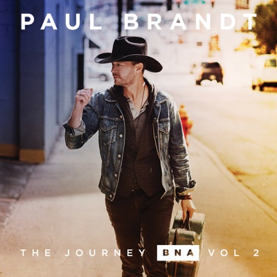 The Journey BNA, Vol. 2 - EP - Paul Brandt