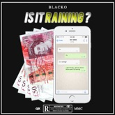 Is It Raining? #MMC - Single