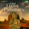 Geet Gaaya Patharon Ne (Original Motion Picture Soundtrack)