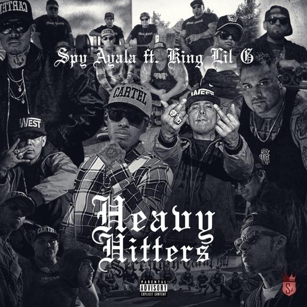 Heavy Hitters (feat. King Lil G) - Single