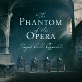 The Phantom Of The Opera: Overture-Prague Cello Quartet
