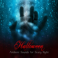 Various Artists - Halloween Ambient Sounds for Scary Night – Creepy Vampire Dark Music, Gothic Music Spooky Halloween Sound Effects artwork