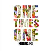 ONE TIMES ONE-コブクロ